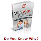 Why Do Men Pull Away From a Relationship
